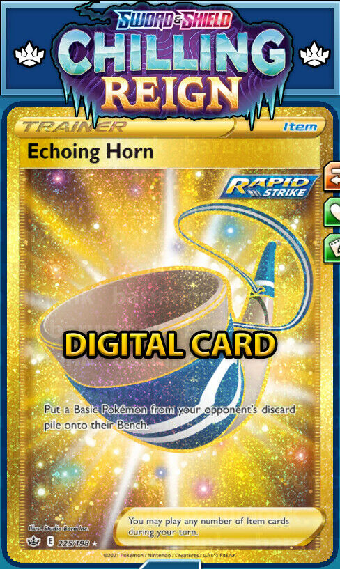 (Digital Item) Secret Rare Echoing Horn 225/198 Chilling Reign PTCGO Sent Fast