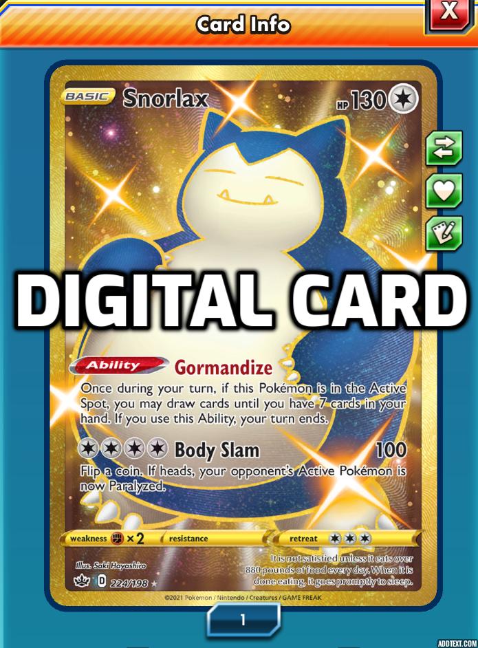 Snorlax 224/198 Gold Secret Rare Chilling Reign DIGITAL CARD PTCGO Pokemon